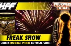 Freak show – HFF vuurwerk – Vuurwerktotaal