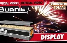 Display Box – Burn-it vuurwerk – Vuurwerktotaal [OFFICIAL VIDEO]