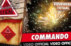 Commando – Barely Legal vuurwerk – Vuurwerktotaal [OFFICIAL VIDEO]